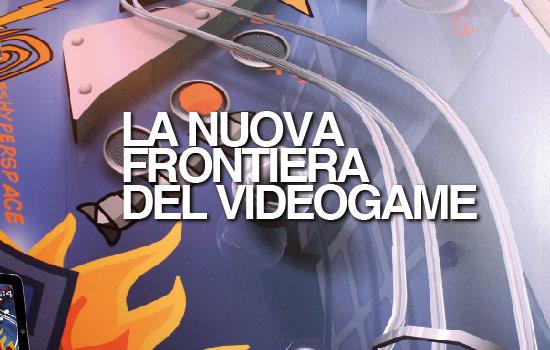 LA NUOVA FRONTIERA DEL VIDEOGAME