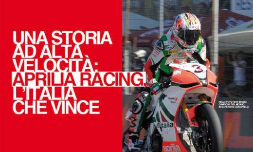 UNA STORIA AD ALTA VELOCITÀ: APRILIA RACING, L'ITALIA CHE VINCE