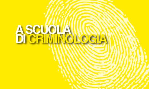 A SCUOLA DI CRIMINOLOGIA