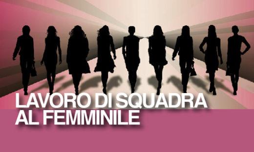 LAVORO DI SQUADRA AL FEMMINILE