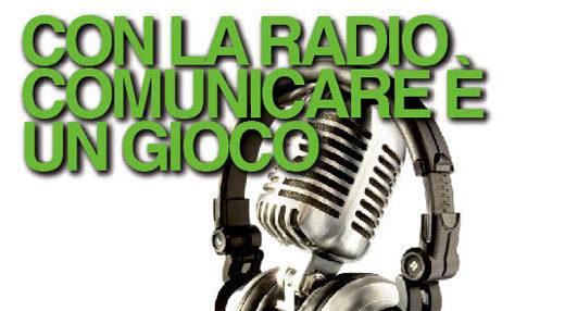 CON LA RADIO  COMUNICARE È  UN GIOCO
