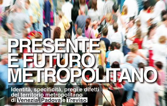 PRESENTE E FUTURO METROPOLITANO
