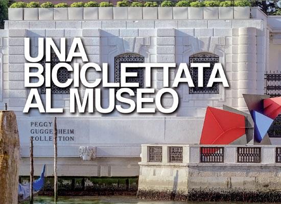 UNA BICICLETTATA AL MUSEO