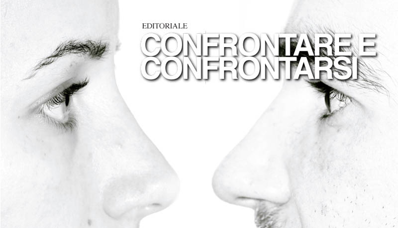 CONFRONTARE E CONFRONTARSI