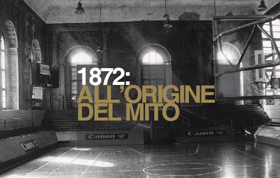 1872: ALL'ORIGINE DEL MITO