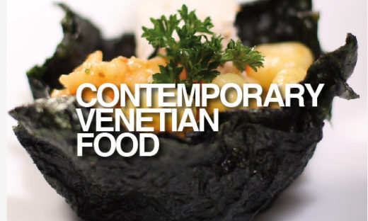 CONTEMPORARY VENETIAN FOOD