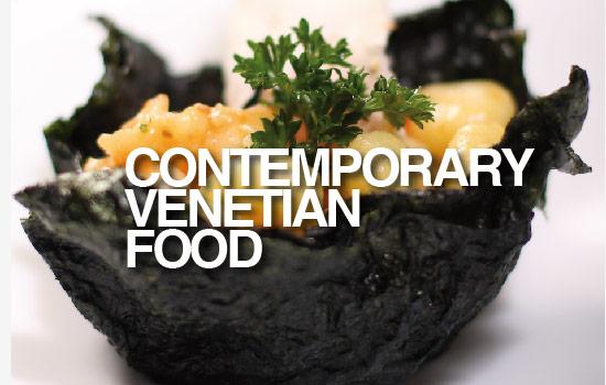 CONTEMPORARY VENETIAN FOOD