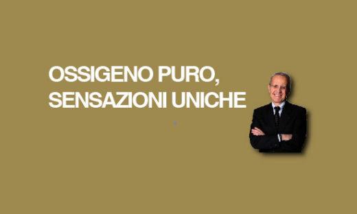 OSSIGENO PURO, SENSAZIONI UNICHE