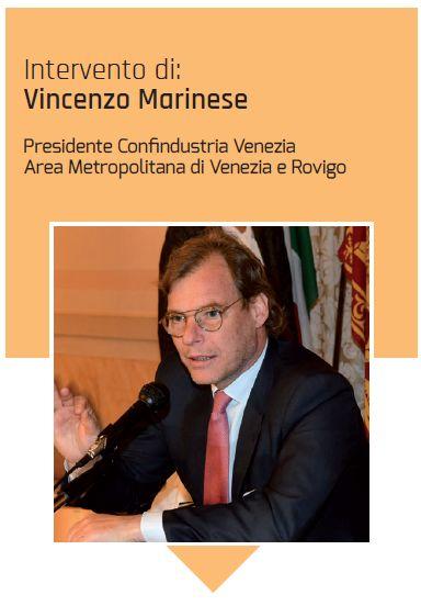 Il presidente di Confindustria Venezia Vincenzo Marinese