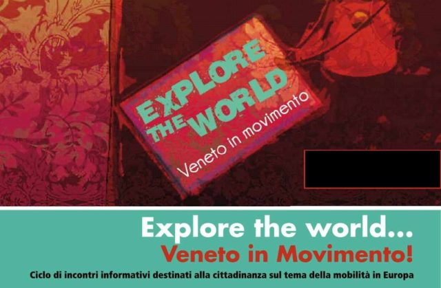 Explore the world. Veneto in movimento