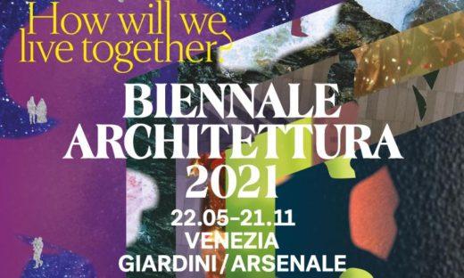 Biennale Architettura 2021: Venezia è pronta a ospitare il grande evento internazionale