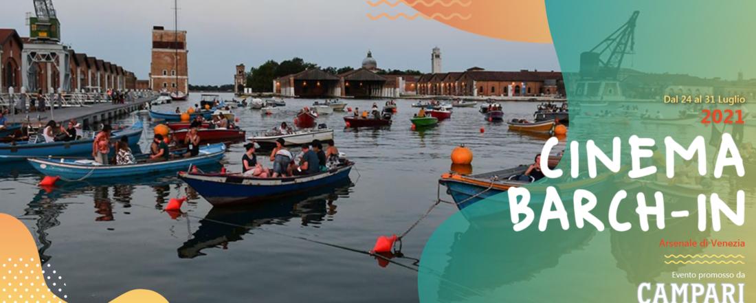Barch-in: ritorna a partire dal 24 luglio il drive-in veneziano